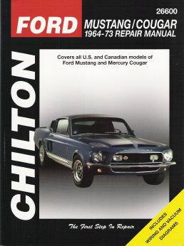 1964 - 1973 Ford Mustang & Mercury Cougar Chilton's Total Car Care Manual