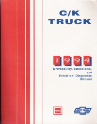 1994 Chevrolet & GMC C/ K Truck Driveability, Emissions and Electrical Diagnosis Service Manual