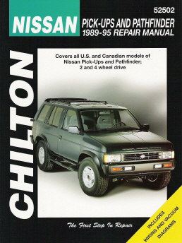 1989 - 1995 Nissan Pick-ups and Pathfinder, Chilton's Total Car Care Manual