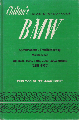 1959 - 1970 BMW Chiltons Repair and Tune Up Guide