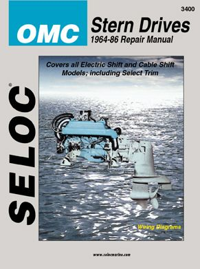 1964 - 1986 OMC Electric Shift, Cable Shift & Select Trim, GMC & Ford 4 Cyl. Inline 4 & 6 Cyl.  V6, V8 Engines Stern Drive Repair Manual
