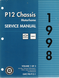 1998 Chevrolet / GMC P12 Chassis Motorhome Service Manual - 3 Volume Set