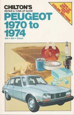 1970 - 1974 Peugeot, Chilton's Repair & Tune-up Guide