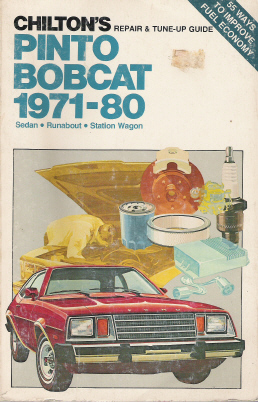 1971 - 1980 Ford Pinto & Mercury Bobcat Chilton's Repair & Tune-Up Guide