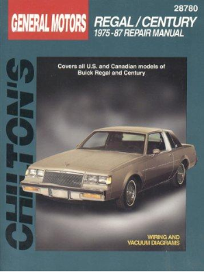 1975 - 1987 Buick Regal & Century Chilton's Total Car Care Manual