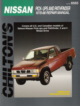 1970 - 1988 Nissan Pick-ups and Pathfinder, Chilton's Total Car Care Manual