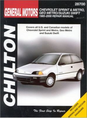 1985 - 2000 Chevrolet Metro, Sprint, Swift, Chilton's Total Car Care Manual