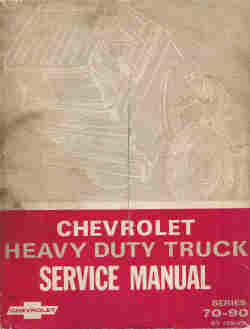 1970 Chevrolet Heavy Duty Trucks Service Manual
