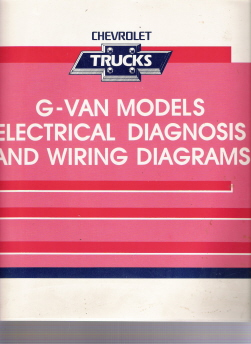 1992 Chevrolet GMC G-Van Models Electrical Diagnosis & Wiring Diagrams