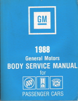 1988 General Motors Body Service Manual  for Buick, Pontiac & Cadillac Passenger cars
