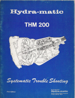 1977 GM THM 200 Transmission Systematic Trouble Shooting Manual