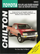 1989 - 1996 Toyota Pick-Ups, Land Cruiser & 4Runner, Chilton's Total Car Care Manual