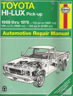 1969 - 1978 Toyota HI-LUX & HI-ACE Pick-Up Repair Manual