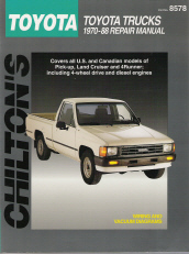 1970 - 1988 Toyota Pick-ups, Land Cruiser and 4Runner, Chilton's Total Car Care Manual