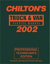 2002 Chilton's Truck & Van Service Manual, Shop Edition (1998 - 2001 Year coverage)
