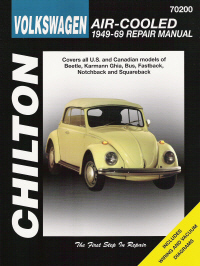 1949 - 1969 Volkswagen Air Cooled: Beetle, Karmann Ghia, Bus, Fast, Notch & Squareback, Chilton's Total Car Care Manual