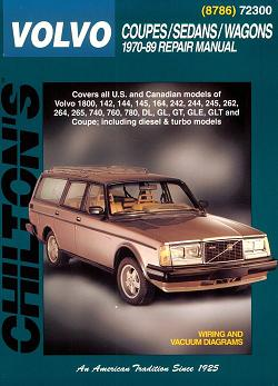 1970 - 1989 Volvo Coupes Sedans & Wagons, Chilton's Total Car Care Manual