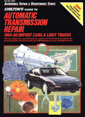 1984 - 1989 Chilton's Guide to Automatic Transmission Repair: Import Cars and Light Trucks