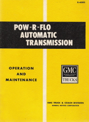 POW-R-FLO Automatic Transmission Operation and Maintenance Manual