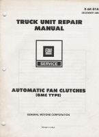 1980 GM Truck Unit Repair Manual - Automatic Fan Clutches: GMC Type