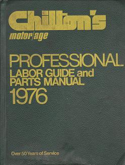 1969 - 1976 Chilton's Professional Labor Guide and Parts Manual