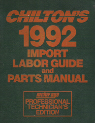 1988 - 1992 Chilton's Import Labor Guide & Parts Manual