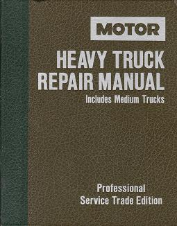 1977 - 1989 MOTOR Medium & Heavy Truck Repair Manual, 6th Edition