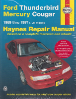1989 - 1997 Ford Thunderbird & Mercury Cougar Haynes Repair Manual