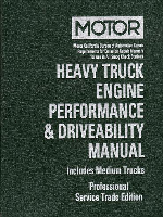 1999 - 2005 MOTOR Heavy Truck Engine Performance & Drivability Manual, 1st Edition