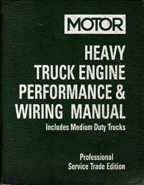 1999 - 2005 MOTOR Medium & Heavy Truck Engine Performance & Wiring Manual, 1st Edition