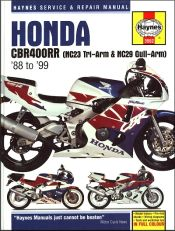 1988 - 1999 Honda CBR400RR (NC23 Tri-Arm & NC29 Gull-Arm) Haynes Repair Manual
