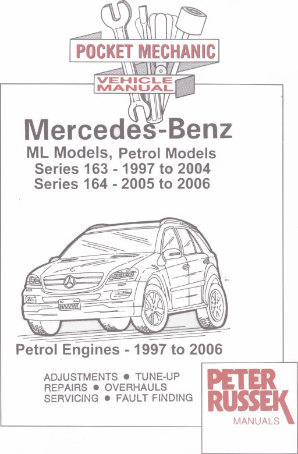 1997 - 2006 Mercedes-Benz ML Models (Petrol - Series 163, 1997 - 2004) (Petrol - Series 164 - 2005 - 2006), Russek Repair Manual