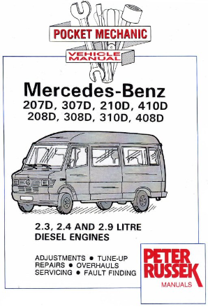 1995 - 2002 Mercedes-Benz Transporter 208D & Variants with 2.3, 2.4 & 2.9L Diesel Engines, Russek Repair Manual