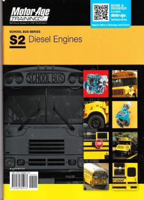 ASE Test Prep Manual -- School Bus S2: Diesel Engines