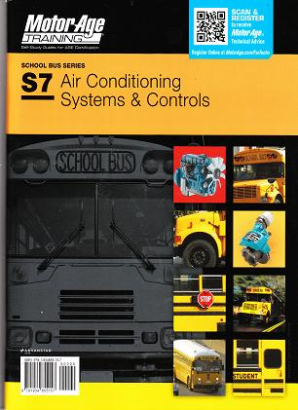ASE Test Prep Manual -- School Bus S7: Air Conditioning Systems & Controls