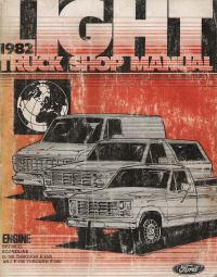 1982 Ford Light Truck, Bronco & Van Shop Manual - Engine