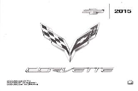 2015 Chevrolet Corvette Z51 LT Z06 C7 Owner's Manual