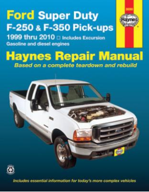 1999 - 2010 Ford Super Duty F250, F350 Pick-Ups Haynes Repair Manual