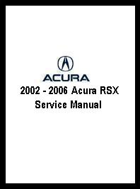 2002 - 2006 Acura RSX Service Manual