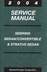 2004 Chrysler Sebring Sedan / Convertible & Dodge Stratus Sedan Service Manual
