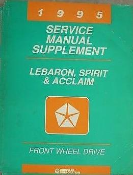 1995 Spirit, Acclaim, Lebaron  Service Manual Supplement