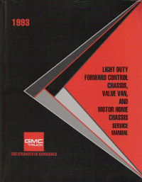 1993 Light Duty Forward Control Chassis, Value Van and Motor Home Chassis Service Manual