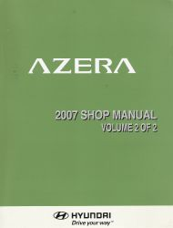 2007 Hyundai Azera Factory Shop Manual Volume 2
