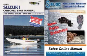BONUS PACK: 1992 - 1999 Suzuki 2 - 65 HP 2-stroke Outboard & Jet Drive Repair Manual PLUS Seloc Online Repair & Part Information