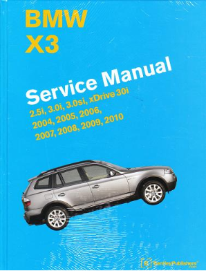 2004 - 2010 BMW X3 Factory Bentley Service Repair Shop Manual