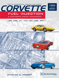 1982 - 2001 Chevrolet Corvette Fuel Injection & Electronic Engine Management Manual Technical Data Manual
