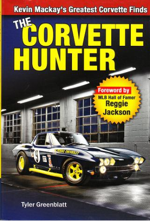 The Corvette Hunter: by Kevin Mackay