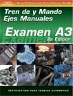 SPANISH VERSION- ASE Test Prep Manual - A3, Automotive Manual Drive Trains and Axles