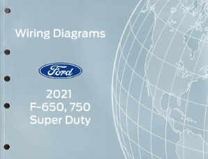 2021 Ford F-650 & F-750 Super Duty Factory Wiring Diagrams