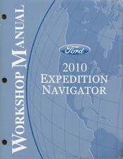 2010 Ford Expedition / Navigator Factory Workshop Manual - 2 Volume Set